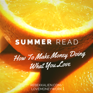 how to make money doing what you loveGet
