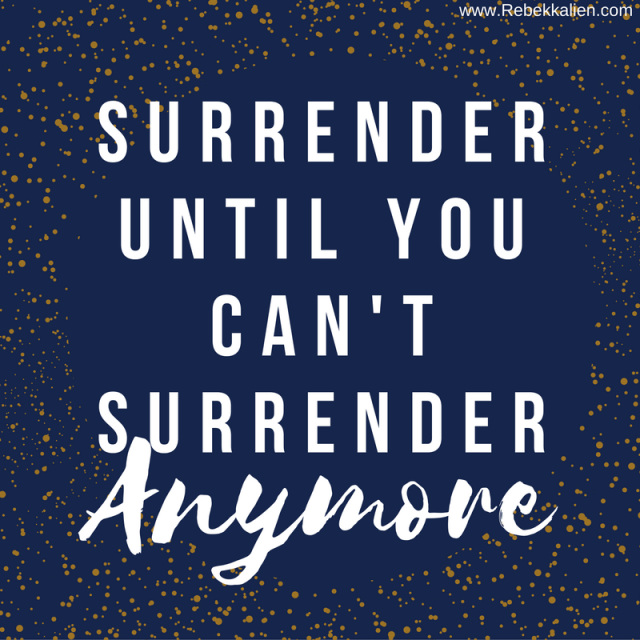 surrender-until-you-cant-anymore
