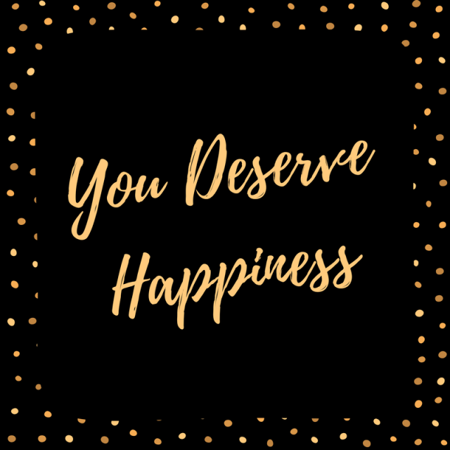 you-deserve-happiness