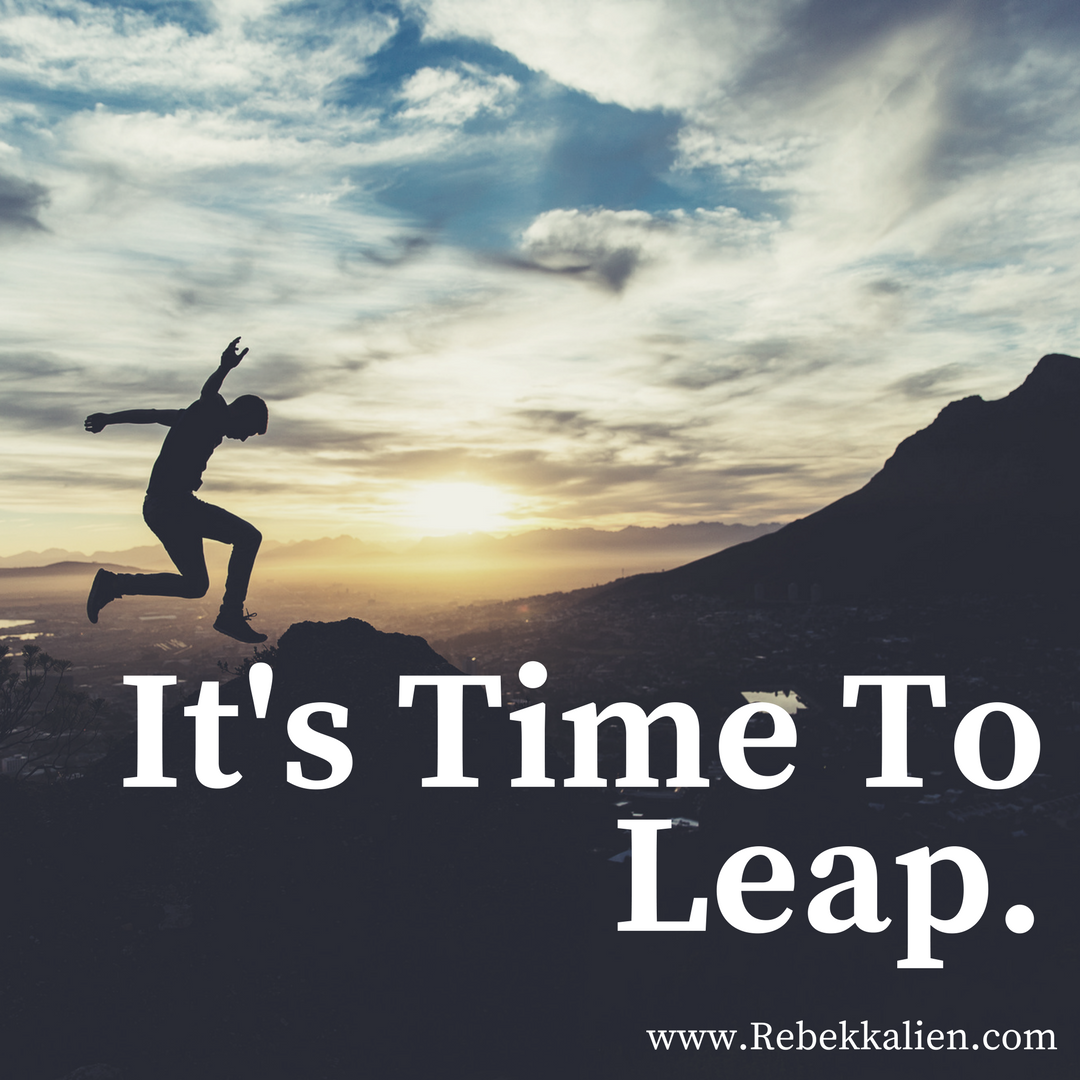 It's Time To Leap.
